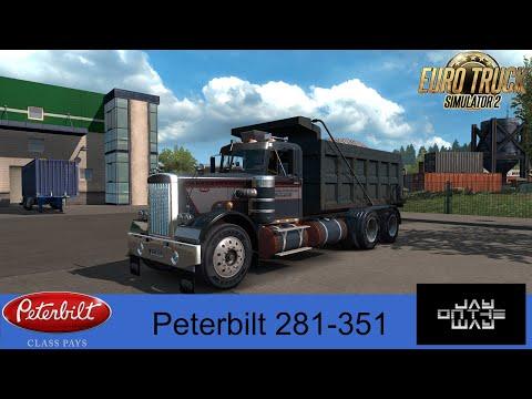 Peterbilt 281-351 v2.0 ETS2 + Trailers v1.36