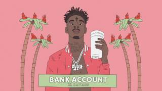 Video 21 Savage - Bank Account (Official Audio) MP3, 3GP, MP4, WEBM, AVI, FLV Oktober 2017