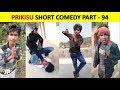 PRINCE KUMAR M | PRIKISU Series | Part 94 | Vigo Video Funny Comedy