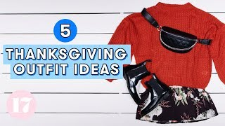 5 Thanksgiving Outfit Ideas   Style Lab by Seventeen Magazine