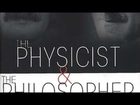 The Physicist & Philosopher 7.30.18 (видео)