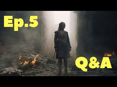 Game of Thrones S8 Episode 5 Q&A - livestream