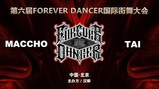 Maccho vs Tai – FOREVER DANCER vol.6 Best16