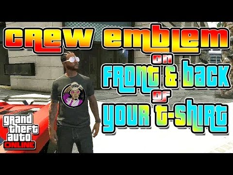 2 Crew Emblems on Front & Back of T Shirt after Patch 1.15 - GTA 5 Online (видео)