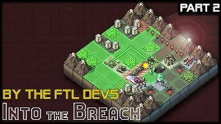 Video DEFEND THE TRAIN! - Into The Breach - Part 2 Gameplay Lets Play MP3, 3GP, MP4, WEBM, AVI, FLV Januari 2019