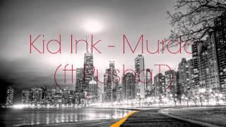 Thumbnail for Kid Ink ft. Pusha T — Murda