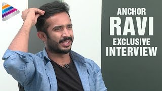 Anchor Ravi about his Professional and Personal Life Struggles | LASYA | Sreemukhi | Ravi Interview