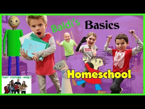 Baldi's Basics In Education And Learning In Real Life HOMESCHOOL / That YouTub3 Family (видео)