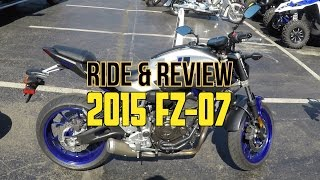 1. Ride & Review - 2015 Yamaha FZ-07