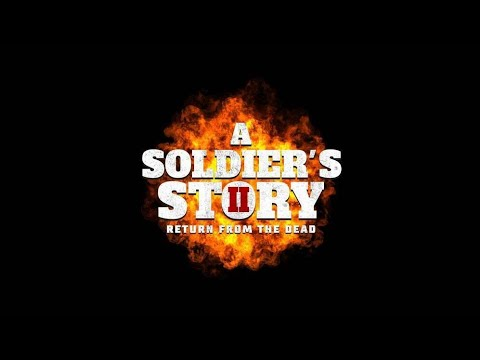 A Soldier's Story: Return from the dead (Official Trailer) - UPreviews Media