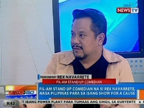 NTG: Fil-Am stand up comedian na si Rex Navarrete, nasa Pilipinas para sa isang show for a cause