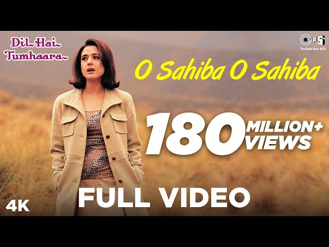 O Sahiba O Sahiba Full Video Dil Hai Tumhaara Preity Zinta Amp Arjun Rampal Sonu Nigam