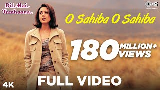 Video O Sahiba O Sahiba Full Video- Dil Hai Tumhaara | Preity Zinta & Arjun Rampal | Sonu Nigam MP3, 3GP, MP4, WEBM, AVI, FLV November 2018