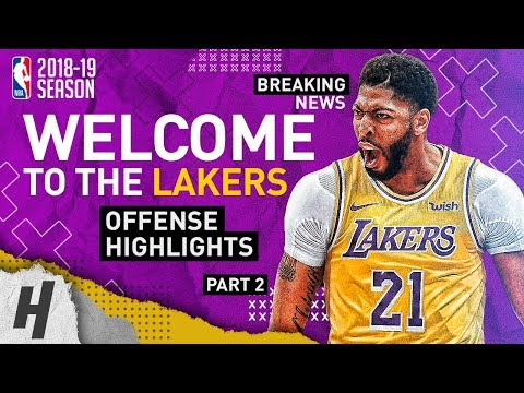 BREAKING: Anthony Davis TRADED To The Lakers! BEST Highlights From 2018-19 NBA Season! Part 2