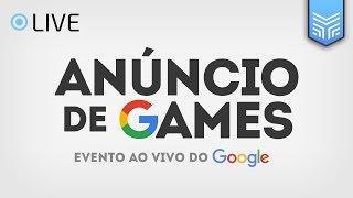 STADIA: ANÚNCIO DE GAMES DO GOOGLE AO VIVO EM PORTUGUÊS  GDC 2019