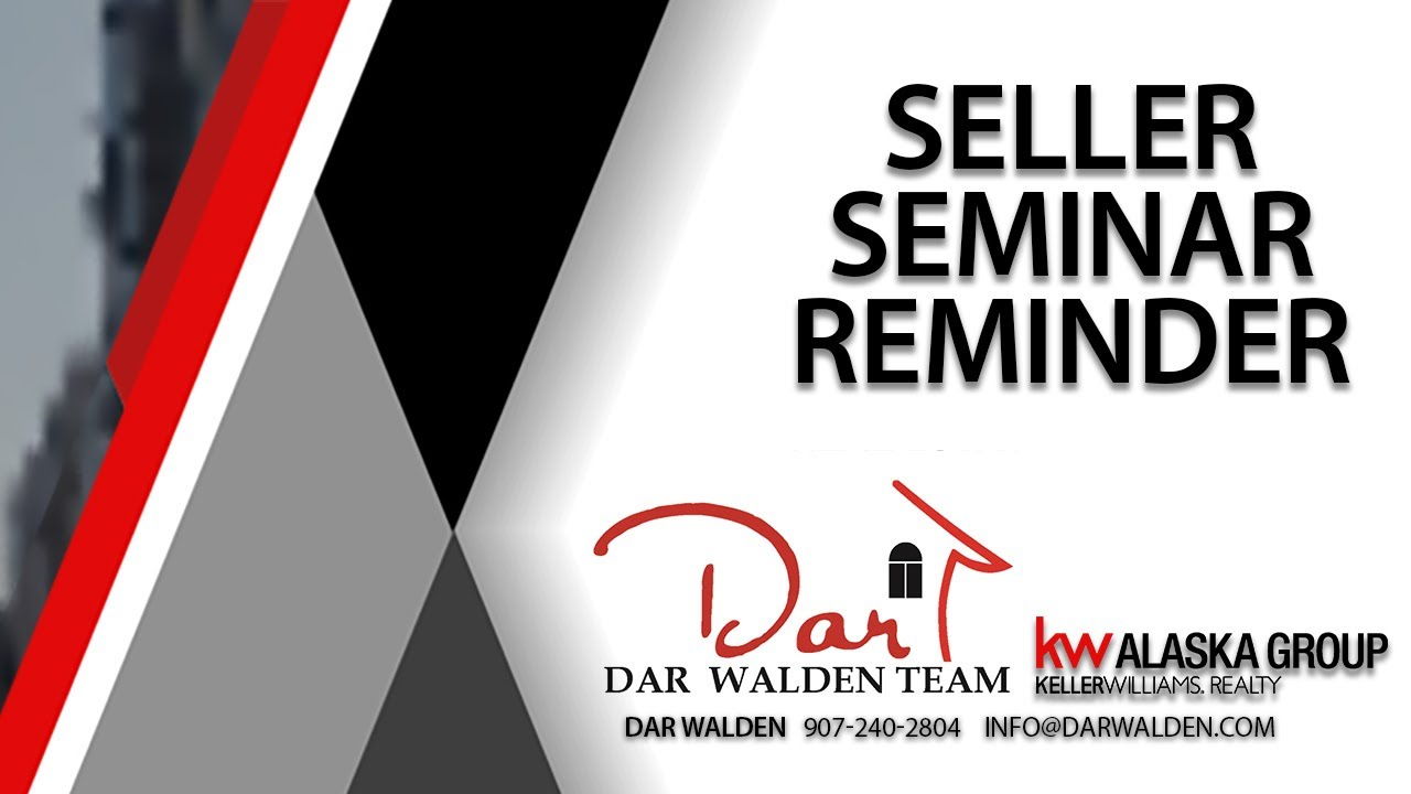 Remember Our Seller's Seminar!