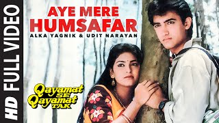 Video Aye Mere Humsafar Full Video Song | Qayamat Se Qayamat Tak | Aamir Khan, Juhi Chawla MP3, 3GP, MP4, WEBM, AVI, FLV Januari 2019