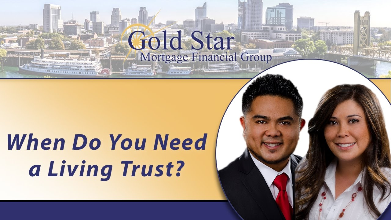 How Do You Know When to Get a Living Trust?