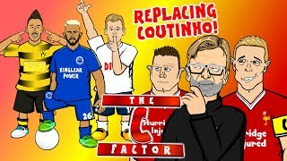 Video 🔴THE C-FACTOR - REPLACING COUTINHO!🔴Mahrez? Aubameyang? Goretzka? Keita? Lemar? (Liverpool Parody) MP3, 3GP, MP4, WEBM, AVI, FLV Januari 2018