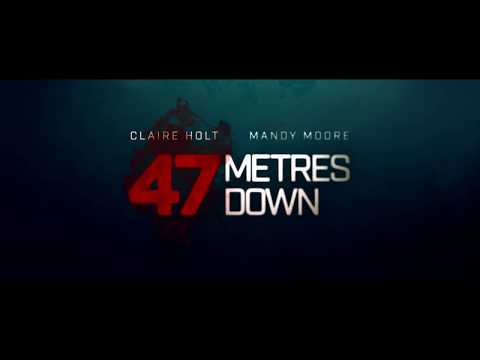 47 METRES DOWN - OFFICIAL TRAILER [HD]