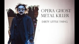 Nonton Opera Ghost Metal Killer   Dirty Little Thing Film Subtitle Indonesia Streaming Movie Download