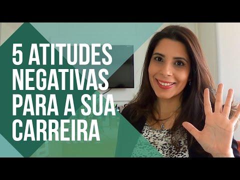 5 atitudes negativas para sua carreira