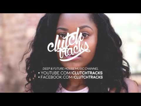 Uberjak'd ft. Yton - Fix You Up (Tom Budin Remix) | clutchtracks
