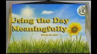 Using the Day Meaningfully - Thay. Thich Phap Hoa (Mar. 18, 2006)