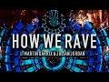 Martin Garrix n Julian Jordan - How We Rave (Original Mix)