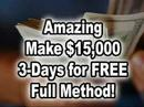 WORK AT HOME Earn $15,000 in 3-Days (FREE) Nothing to Spend