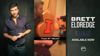 Brett Eldridge - Illinois Release Week Snap Story Get Illinois here: http://smarturl.it/illinois LIKE: https://www.facebook.com/bretteldredge FOLLOW: https:/...
