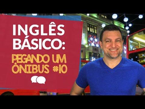 Aula de Ingles Basico Aula 10 - Pegando um onibus