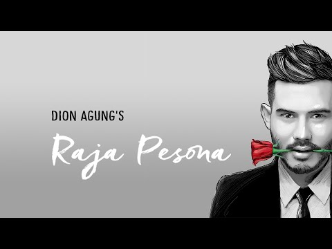 Download Lagu Dion Agungs - Raja Pesona (Official Music Video) Music Video