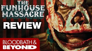 The Funhouse Massacre (2015) - Horror Movie Review
