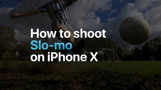 Download Video iPhone X — How to shoot Slo-mo — Apple MP3 3GP MP4