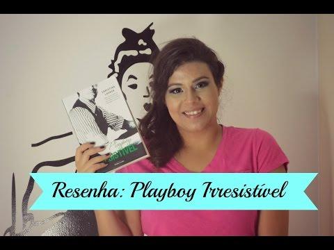 Resenha: Playboy Irresistível