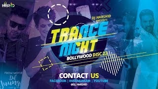 Video Trance Night Bollywood 2019 Mashup Disc-22 || DJ Harshid download in MP3, 3GP, MP4, WEBM, AVI, FLV January 2017
