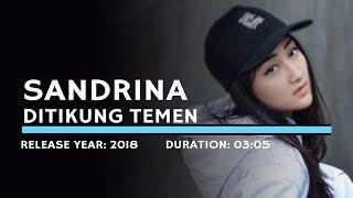 Sandrina - Ditikung Teman (Lyric)