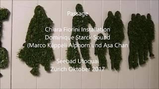 Chiara Fiorini Passage Utobadi Zürich 2017
