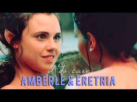 Amberle & Eretria   I do care [1x01-1x10]