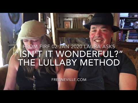 "The REAL Lullaby Method of Neville Goddard's - Feel It Real Fun - ""Isn't it WONDERFUL!"""