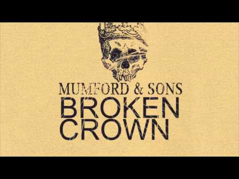 Mumford & Sons - Broken Crown.