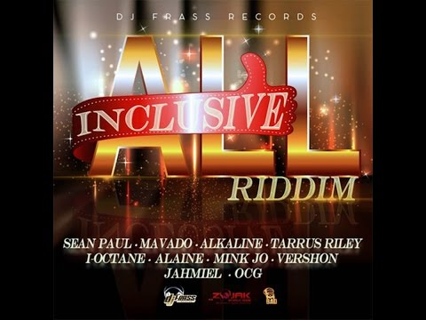 All Inclusive Riddim Mix 2016 (New Riddim 2016)