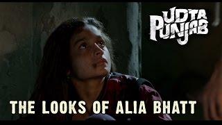 Udta Punjab The Looks Of Alia Bhatt