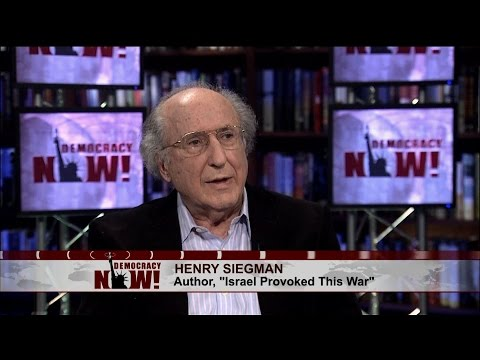 Rabbi Henry Siegman, Leading Voice of U.S. Jewry, on Gaza: