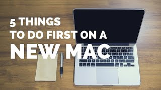 Video The Top 5 Things You Should Do First When You Get a New Mac MP3, 3GP, MP4, WEBM, AVI, FLV Februari 2019