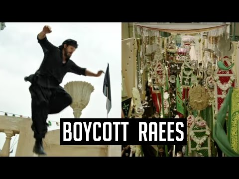 Shah Rukh Khan's RAEES Hurts ISLAM SENTIMENTS | Ra