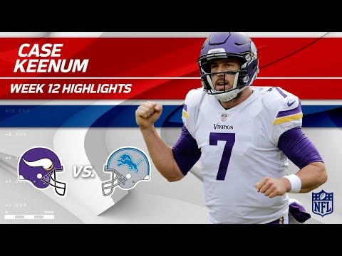 Video: Case Keenum Dishes Out 302 Total Yards & 3 TDs vs. Detroit! | Vikings vs. Lions | Wk 12 Player HLs