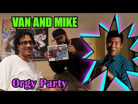 The Van and Mike Show - Sex Party - Uncensored