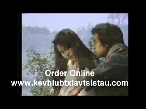 KEV HLUB TXIV TSIS TAU  it is the first Hmong Movie
